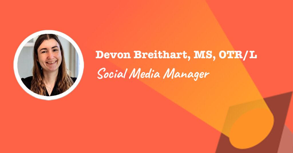 Spotlight of Social Media Manager and Marketer, Devon Breithart
