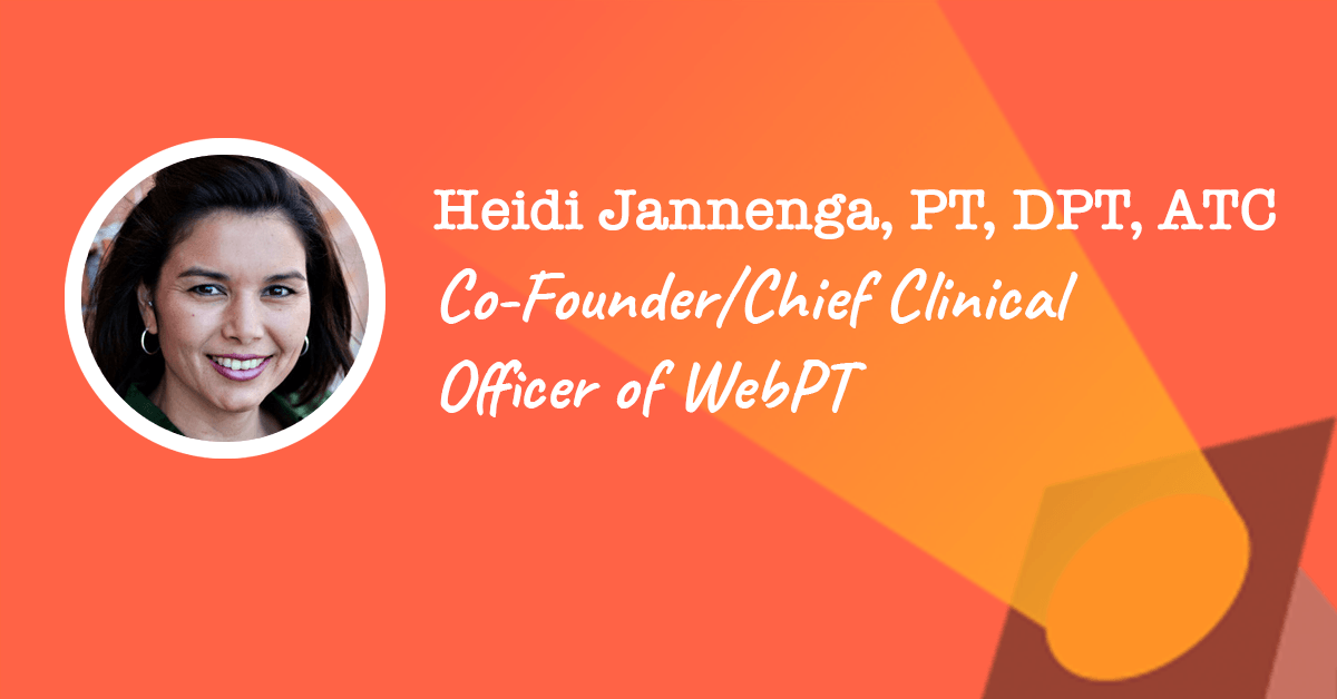 Heidi Jannenga of WebPT | PTPreneur Week 2019