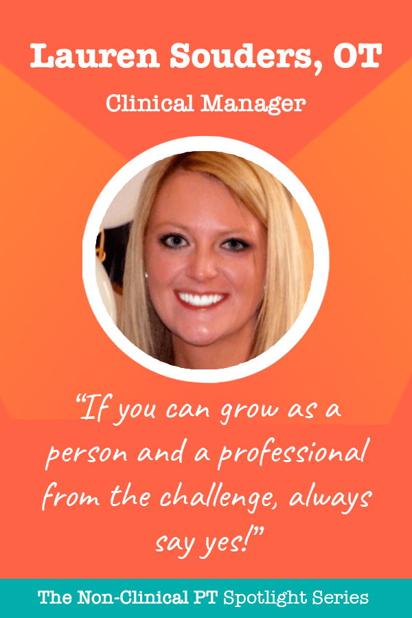Clinical Manager Quote from Lauren Souders, OT