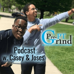 Pre PT Grind podcast