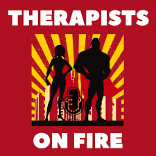therapists on fire podcast