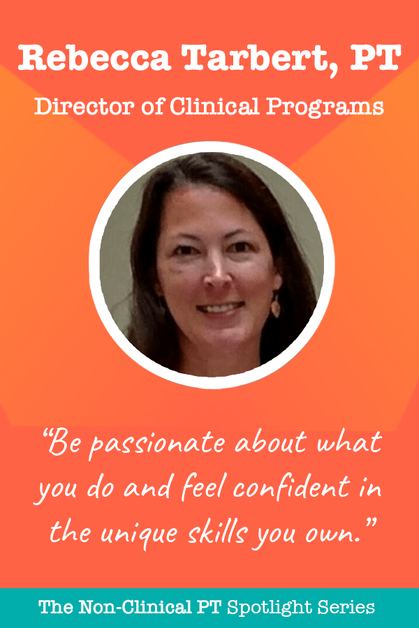 rebecca tarbert quote about being director of clinical programs