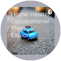 home health occupational therapy explorer podcast logo