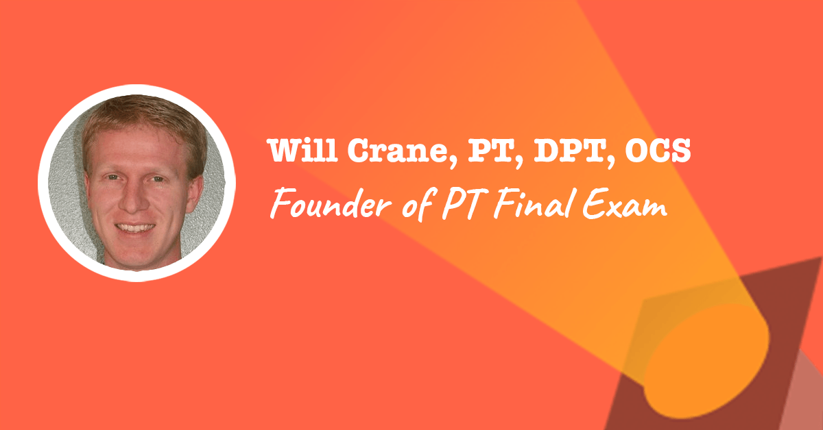 PT Final Exam Founder: Will Crane
