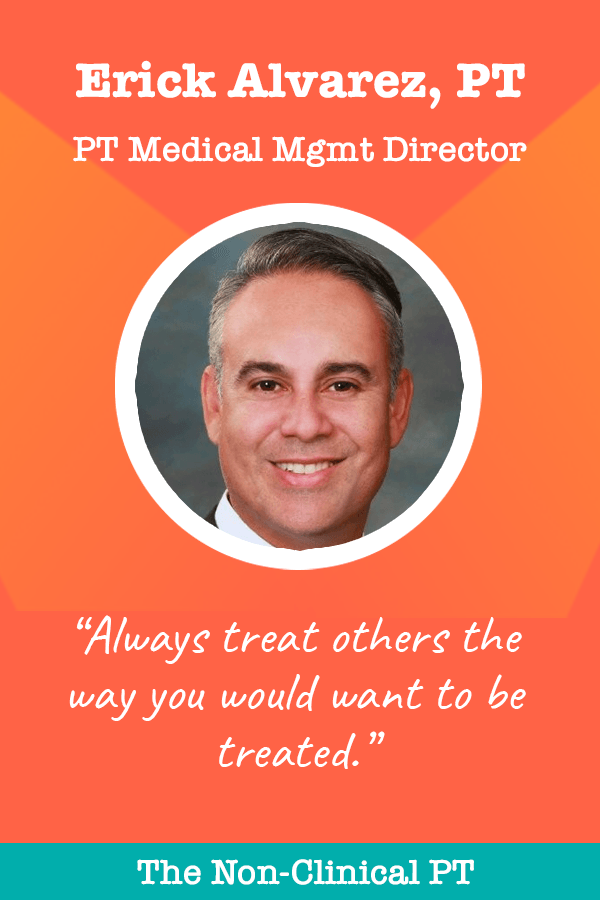 Quote by Erick Alvarez, PT Medical Management Director at SecureCare
