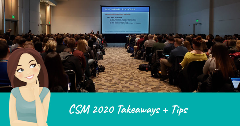 CSM 2020 takeaways and tips