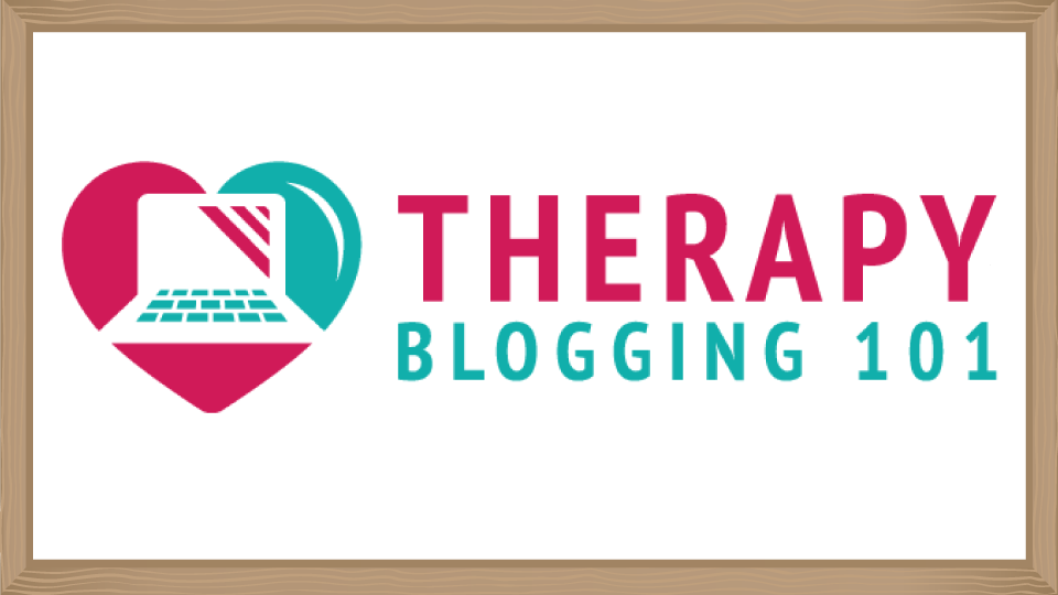 Therapy Blogging 101