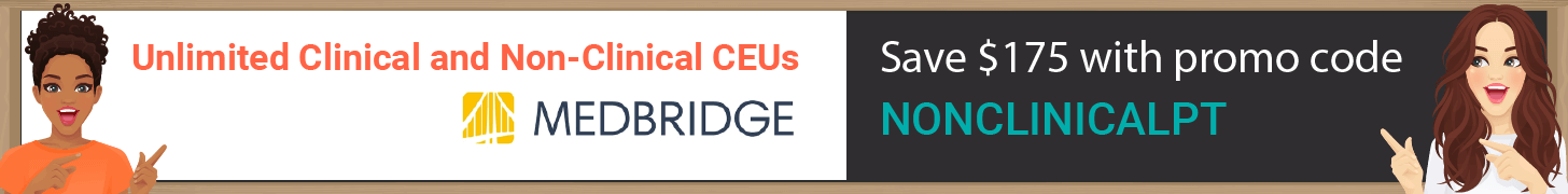 Medbridge Discount Code to Save $175 on UNLIMITED non-clinical CEUs