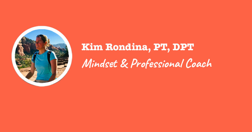 kim rondina - mindset and professional PT coach