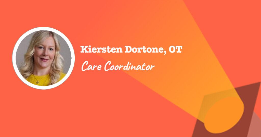Kiersten Dortone - Care Coordinator at Friends Life Care