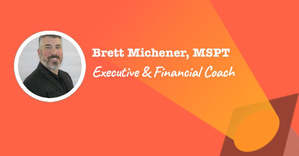 Brett Michener - Financial Rep and Life Coach