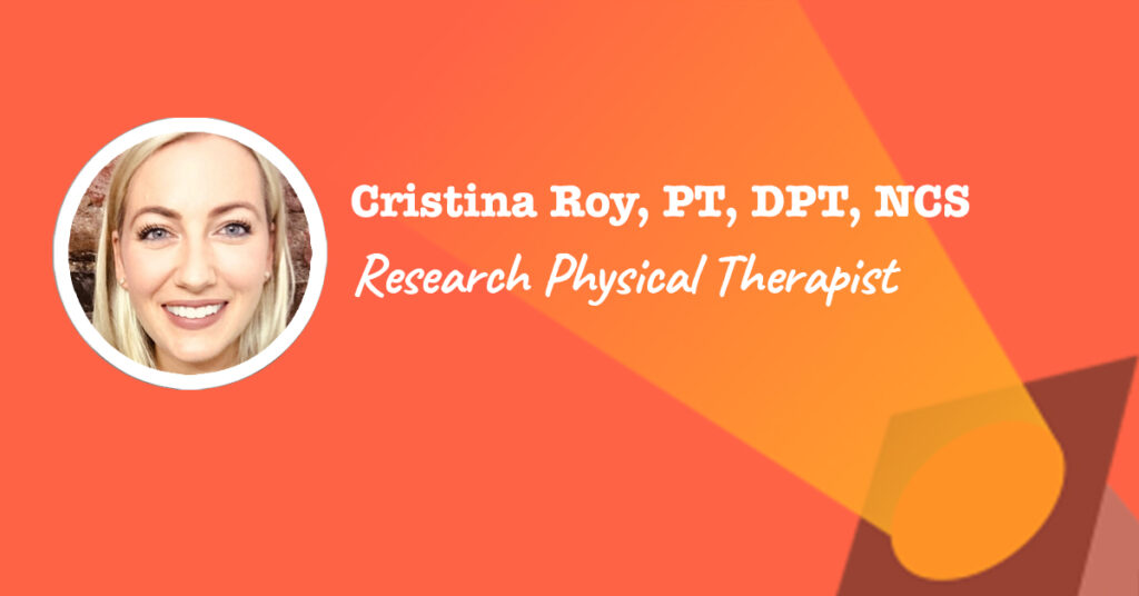 Cristina Roy is a research PT